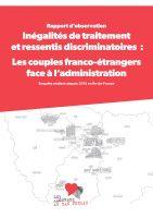 """Publication du rapport d'observation """"Inégalités de traitement et ressentis discriminatoires : les couples franco-étrangers face à l'administration"""""""